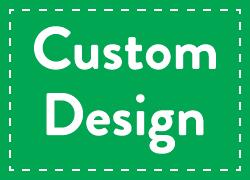 Custom Design (upload below)